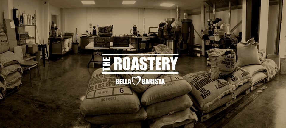 Bella Barista's NEW In house Coffee Roastery