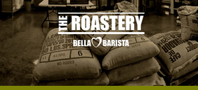 Bella Barista's NEW Coffee Roastery